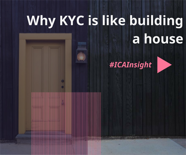 Why KYC Is Like Building A House