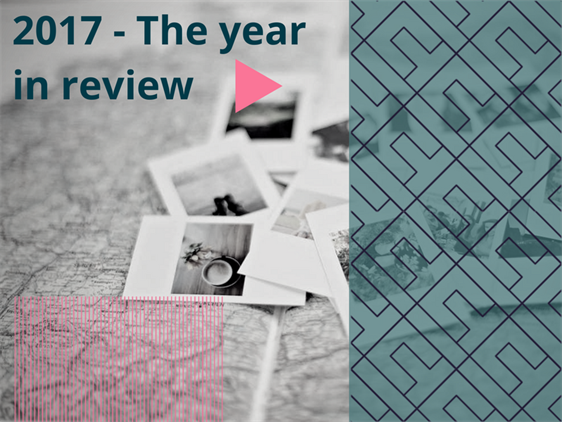 2017 - The Year In Review