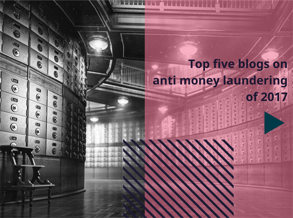 Top Five Blogs On Anti Money Laundering Of 2017